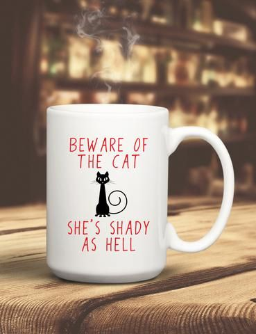 Beware Of The Cat Mug