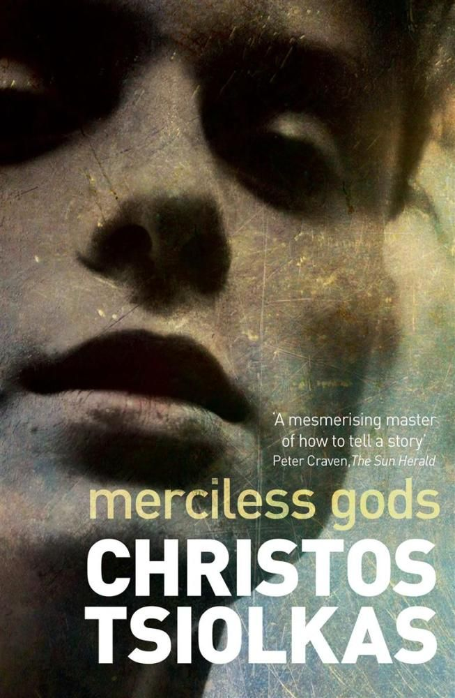 COMING NOV 1ST- Merciless Gods by Christos Tsiolkas. A collection of thrilling, original and imaginative stories from the award-winning, bestselling author of The Slap.