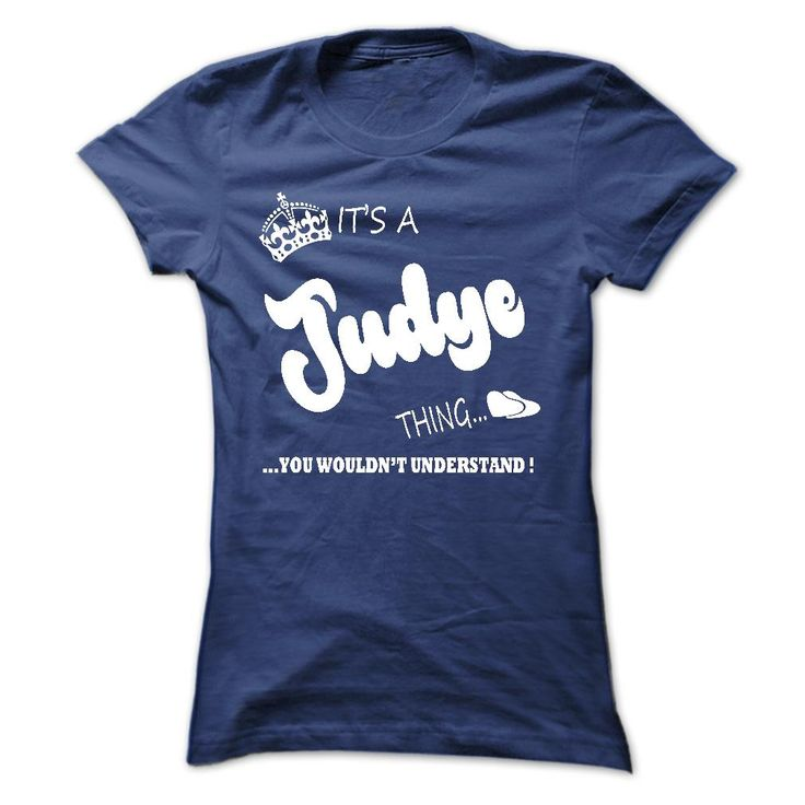 Its a Judye thing, ༼ ộ_ộ ༽ you wouldnt understand - T √ shirt Hoodie NameJudye, are you tired of having to explain yourself? With this T-Shirt, you no longer have to. There are things that only Judye can understand. Grab yours TODAY! If its not for you, you can search your name or your friends name.Judye,thing,name,shirt,hoodie