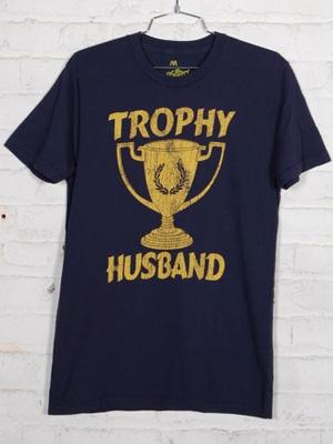 Trophy Husband t-shirt.