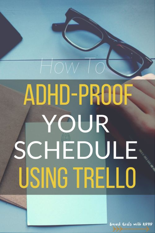 How to ADHD-Proof Your Schedule Using Trello