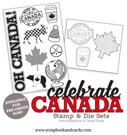 Celebrate Canada Stamp & Die Sets by Scrapbook & Cards Today magazine