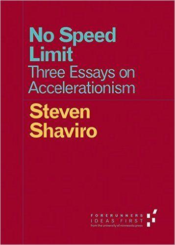 Amazon.fr - No Speed Limit: Three Essays on Accelerationism (Forerunners: Ideas First) by Steven Shaviro (30-Jan-2015) Paperback - Steven Shaviro - Livres