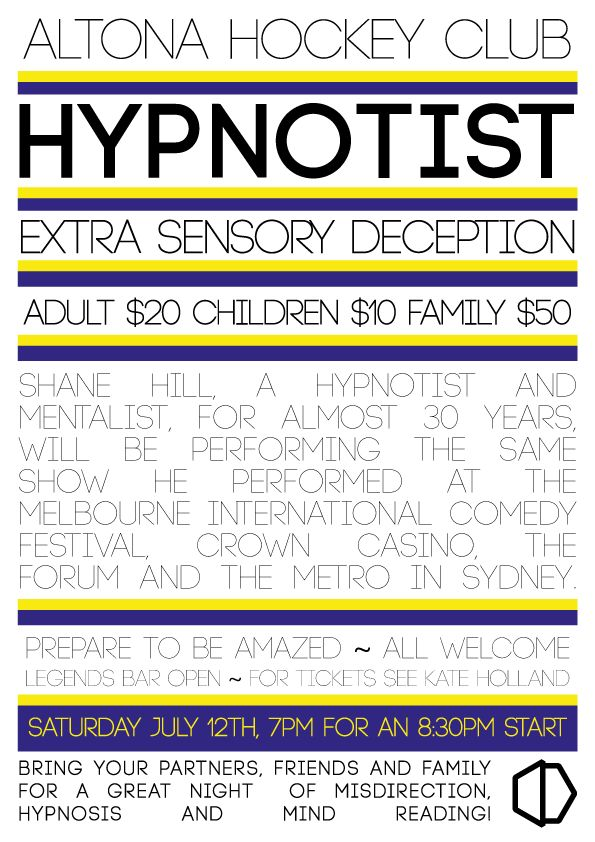 Bereux-made poster for our upcoming Hypnotist night!