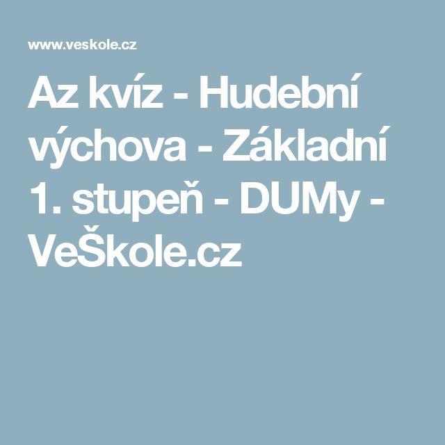 Az kvíz - Hudební výchova - Základní 1. stupeň - DUMy - VeŠkole.cz