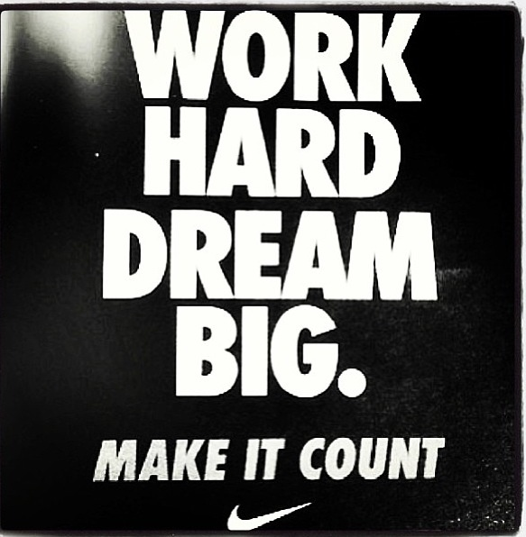 Quotes About Hard Work And Dreams: Work Hard On Your Big Dreams