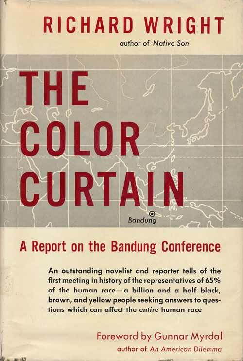 The Color Curtain A Report on the Bandung Conference