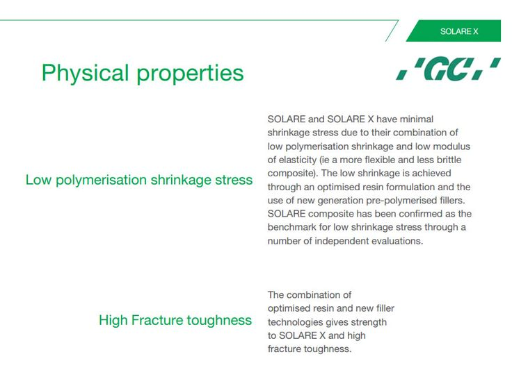 Physical properties of #SOLAREX  · Low polymerisation shrinkage stress · High Fracture toughness
