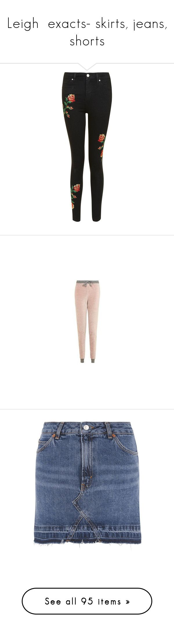 """Leigh  exacts- skirts, jeans, shorts"" by little-mix-are-babes ❤ liked on Polyvore featuring jeans, black, high waisted jeans, button fly jeans, denim skinny jeans, skinny leg jeans, embroidered jeans, activewear, activewear pants and pink sportswear"
