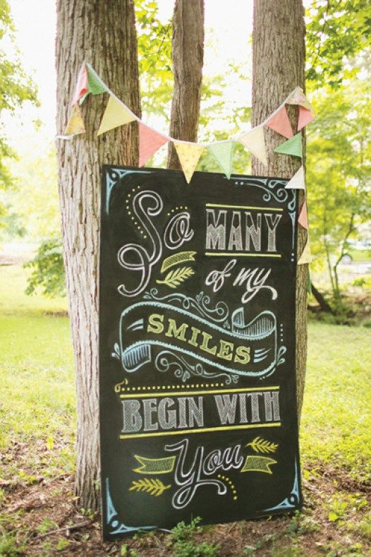 wedding chalkboard signs - so many of my smiles begin with you