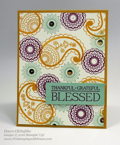 Paisley & Posies card created by Dawn Olchefske for Control Freak Blog Tour #dostamping #stampinup