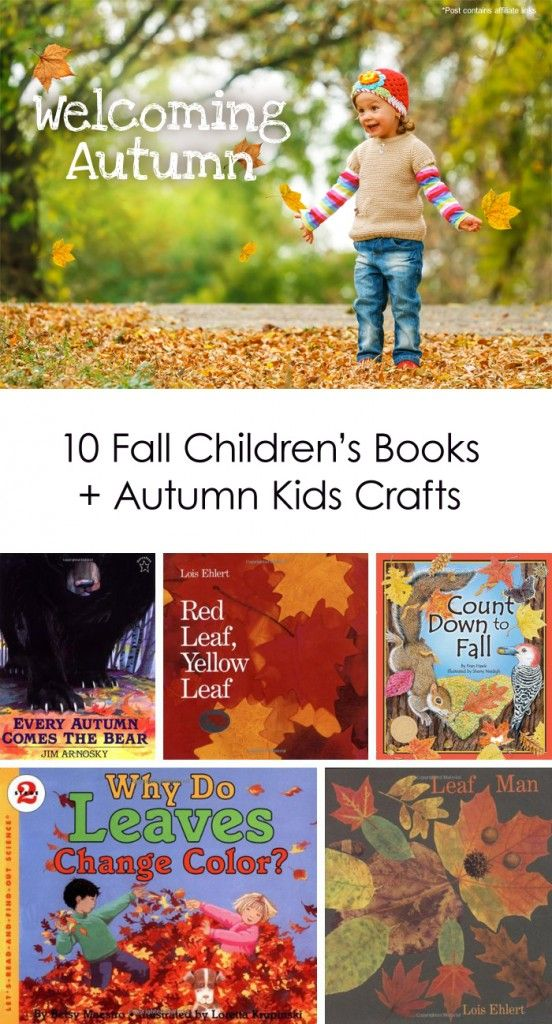 10 Fall Children's Books + Kids Crafts to Kick-off the Season *reserving a few of these from the library today