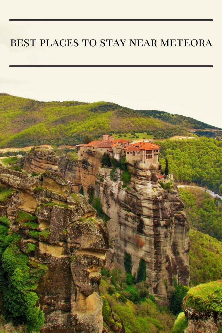 Find out where the best places to stay near Meteora, Greece are.