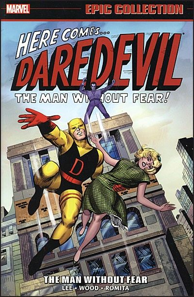 DAREDEVIL Epic Collection Volume 1 The Man Without Fear