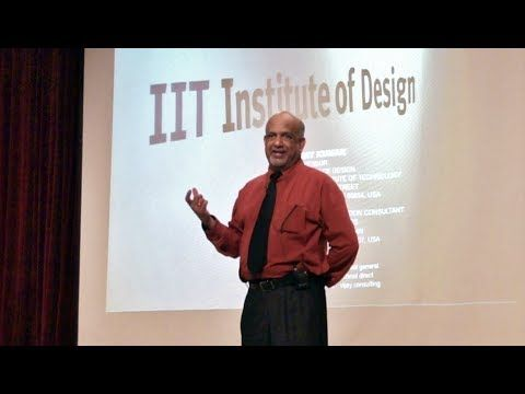 Design Methods for Design and Technology Convergence - PART 1- Prof. Vijay Kumar, IIT Institute of Design