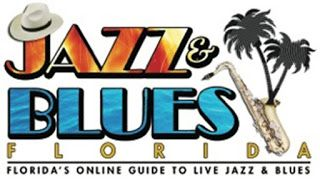 Jazz Blues Florida - Florida's Online Guide to Live Jazz & Blues in at JazzBluesFlorida.com: Jazz & Blues Florida - Your Information Source for...