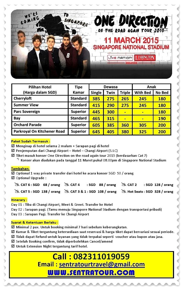 PAKET 3D2N ONE DIRECTION CONCERT SINGAPORE 2015  |  Call : 082311019059  |  Email : sentratourtravel@gmail.com  |  WWW.SENTRATOUR.COM #OneDirectionConcert2015
