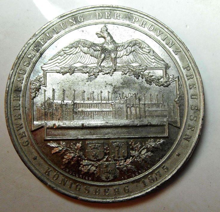 GERMANIA (KÖNIGSBERG)   regnando GUGLIELMO I (1861-1888)  MEDAGLIA 1875          Metallo Bianco Zinco Zn. 42 mm.       *Per la MOSTRA COMMERCIALE DELLA PROVINCIA DI PRUSSIA  Opus: W.KULLRICH in Berlin