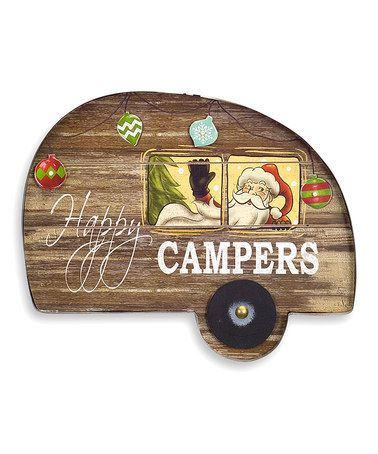 Look what I found on #zulily! 'Happy Campers' LED Santa Wall Sign #zulilyfinds