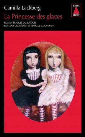 La Princesse des glaces: Amazon.fr: Camilla Läckberg: Livres