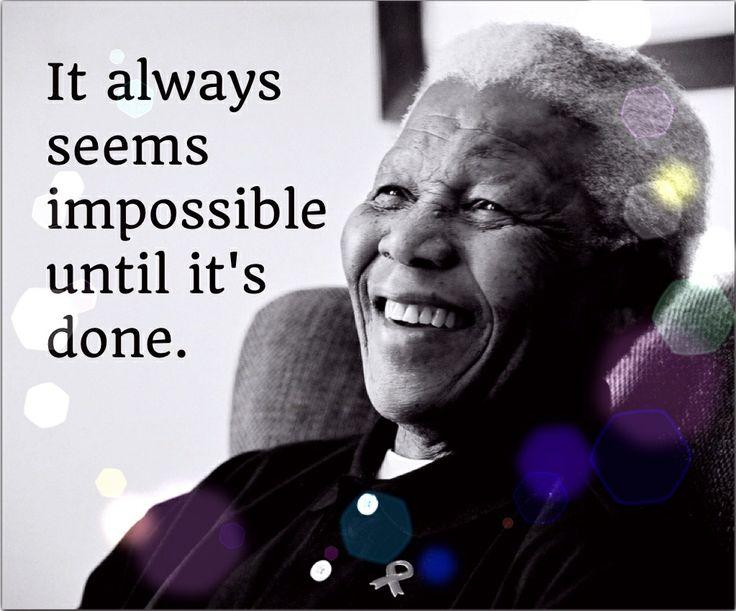It always seems impossible until... | Mandela | #FEAST #FEASTlifestyle #quote