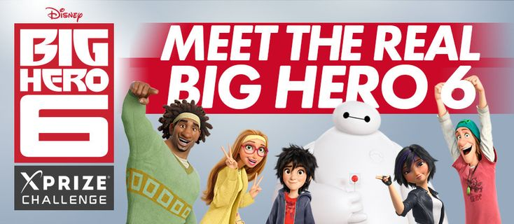 XPRIZE, Walt Disney Studios Motion Pictures and Disney Corporate Citizenship announced the winners of the Disney Big Hero 6 –XPRIZEChallengetoday.