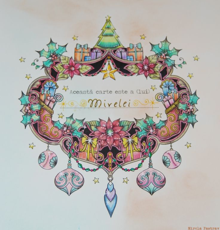 Johanna's Christmas coloring book by the beautiful and talented lady Johanna Basford, colored by me, Mirela Pastrav. A little clumsy and smudged because I am a beginner. Also I looked for inspiration on Pinterest.