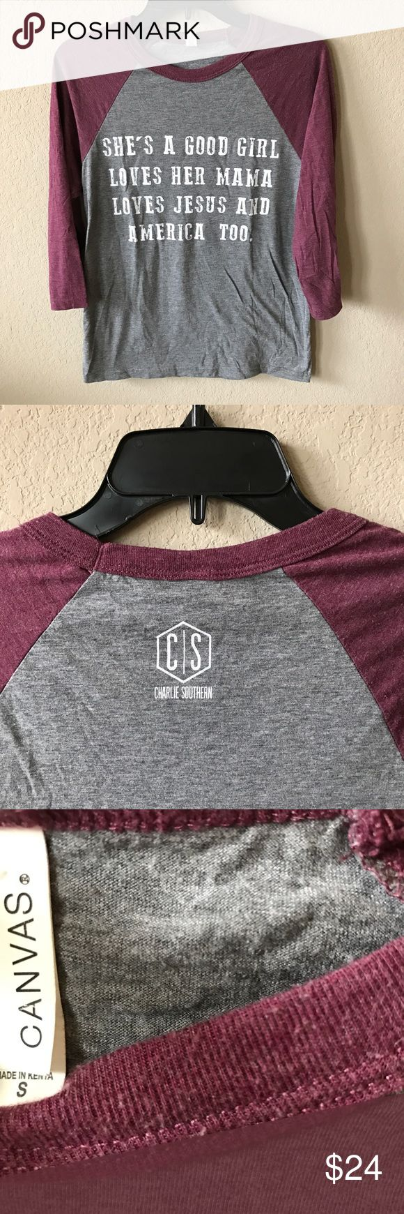 "Charlie Southern Good Girl Raglan - Tom Petty Like-new (worn once) soft canvas t-shirt with 3/4 length sleeves. Tom Petty (John Mayer) Free Fallin' lyrics reading: ""She's a good girl loves her mama loves Jesus and America too."" Tops Tees - Long Sleeve"