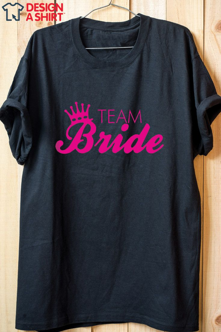 team bride t shirt design idea from wwwdesignashirtcom add glitter