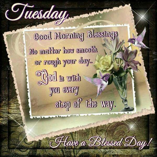 Tuesday Morning Quotes 664 Best Tuesday Blessings Images On Pinterest  Bonjour Buen Dia