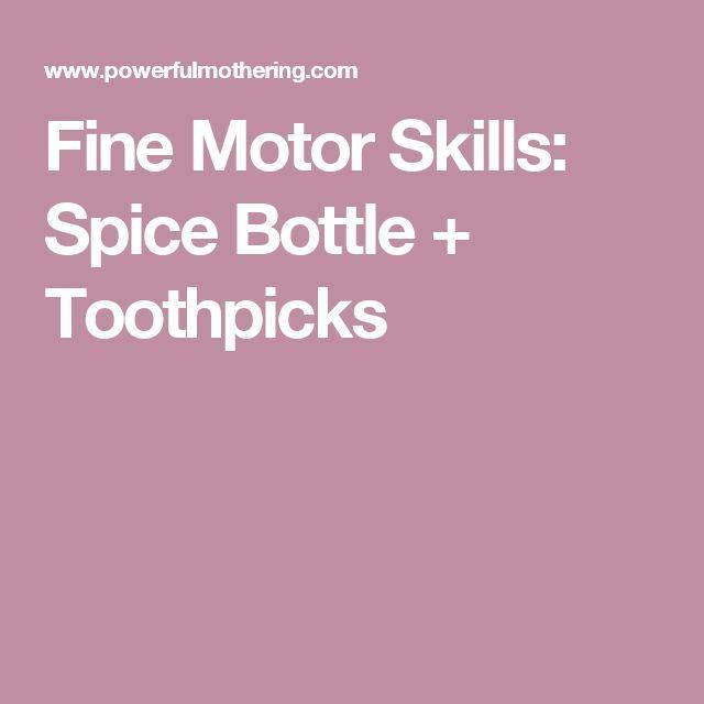 Fine Motor Skills: Spice Bottle + Toothpicks