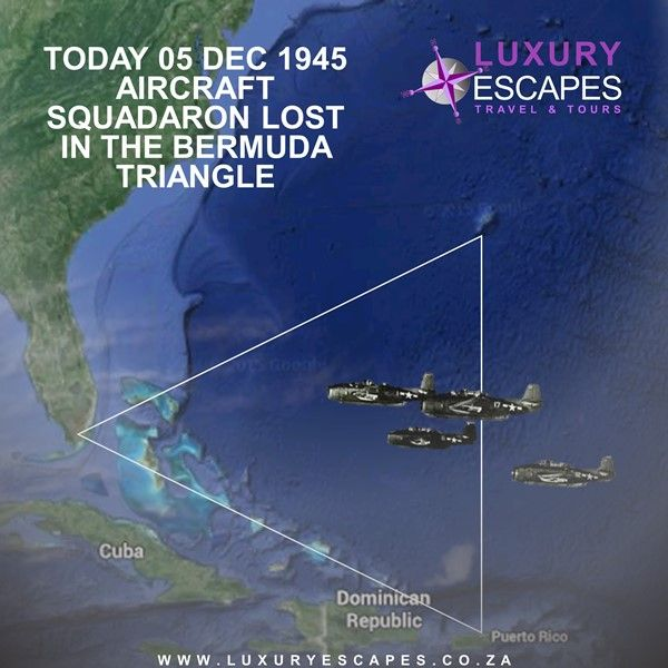 "Today, 05 Dec 1945 Aircraft squadron lost in the Bermuda Triangle. Five U.S. Navy Avenger torpedo-bombers (flight 19) on a routine three-hour training mission takes off from Ft. Lauderdale Naval Air Station in Florida at 2:10 p.m. The leader of the squadron reported that his compass and back-up compass had failed and that his position was unknown two hours into the flight. They never returned and no trace of them ever found. And the story of the ""Lost Squadron"" helped cement the legend of…"