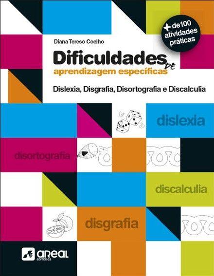 Dificuldades de aprendizagem específicas, Diana Tereso Coelho