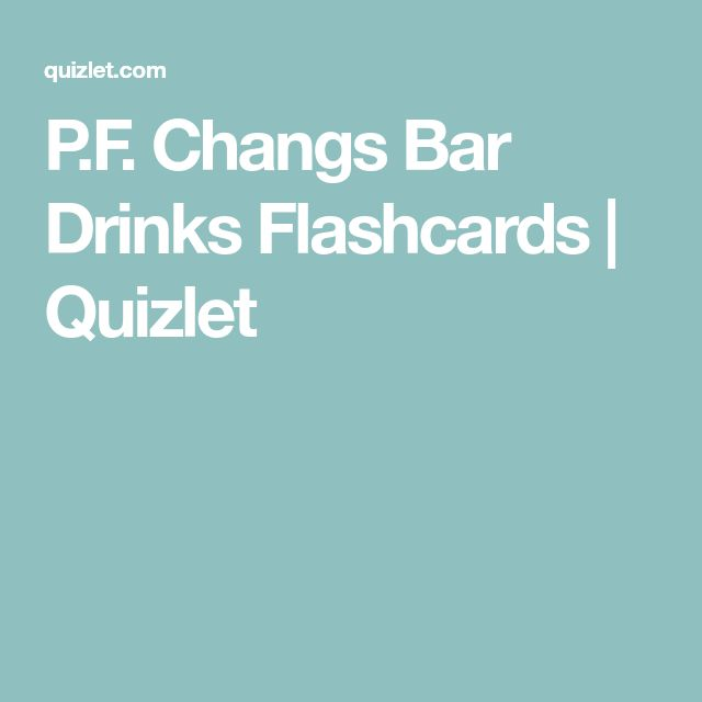 P.F. Changs Bar Drinks Flashcards | Quizlet