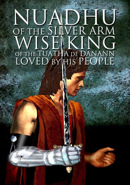 Nuadhu of the Silver Arm: Irish Mythology