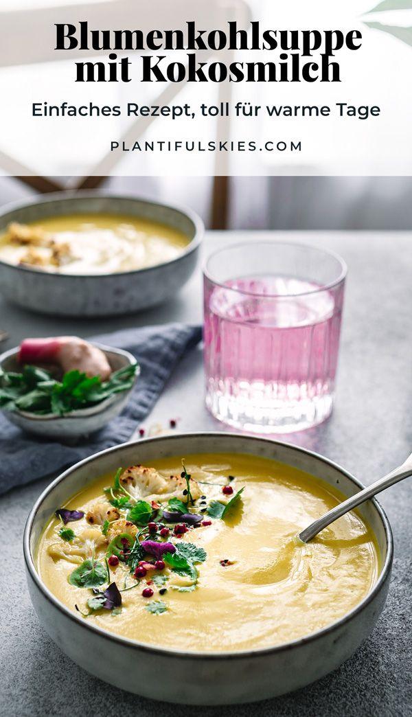 Cremige Blumenkohlsuppe mit Kokosmilch.