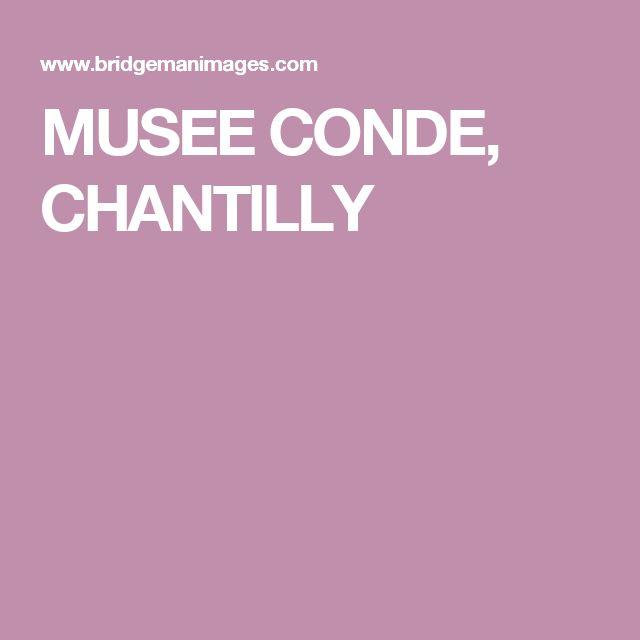 MUSEE CONDE, CHANTILLY