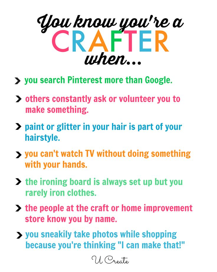 You Know You're a Crafter When... | U Create