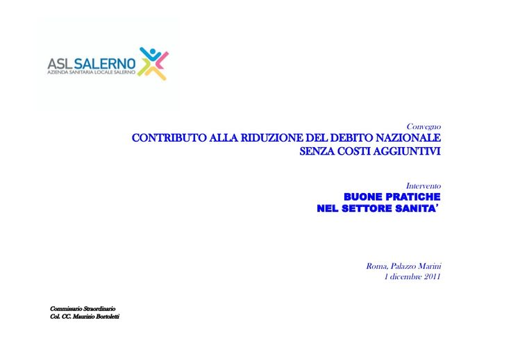 Bortoletti,  sanità e spending review, riduzione della spesa, camera dei deputati, palazzo marini, roma, 1 dicembre 2011 by Maurizio Bortoletti via slideshare