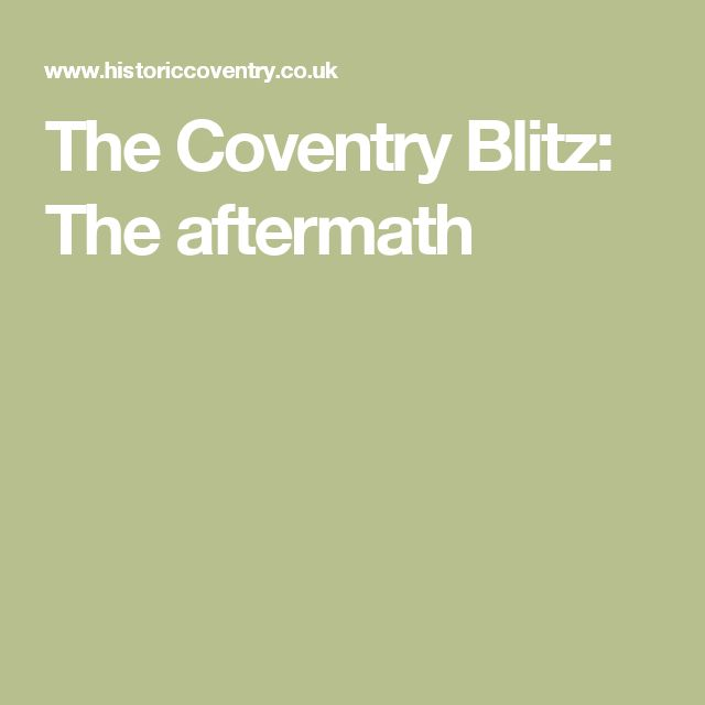 The Coventry Blitz: The aftermath
