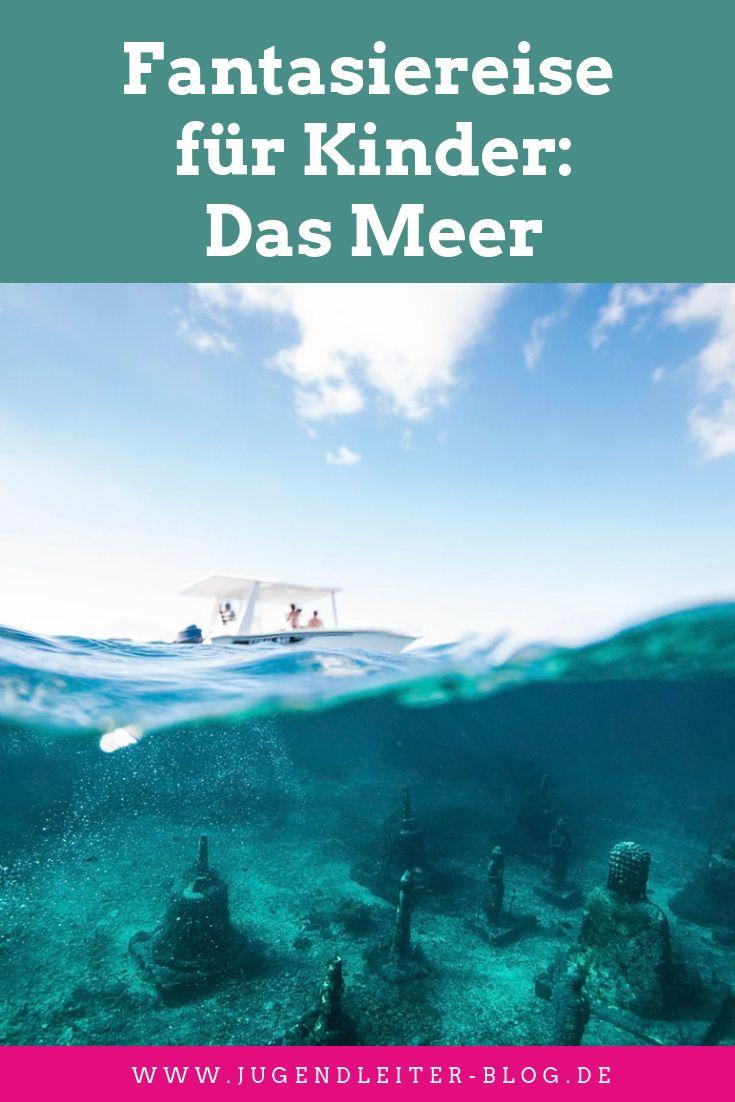 Fantasiereise für Kinder: Das Meer