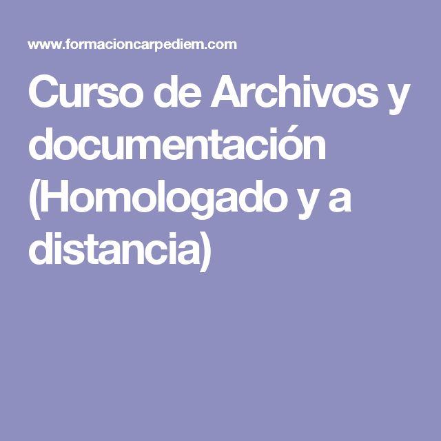 Curso de Archivos y documentación (Homologado y a distancia)