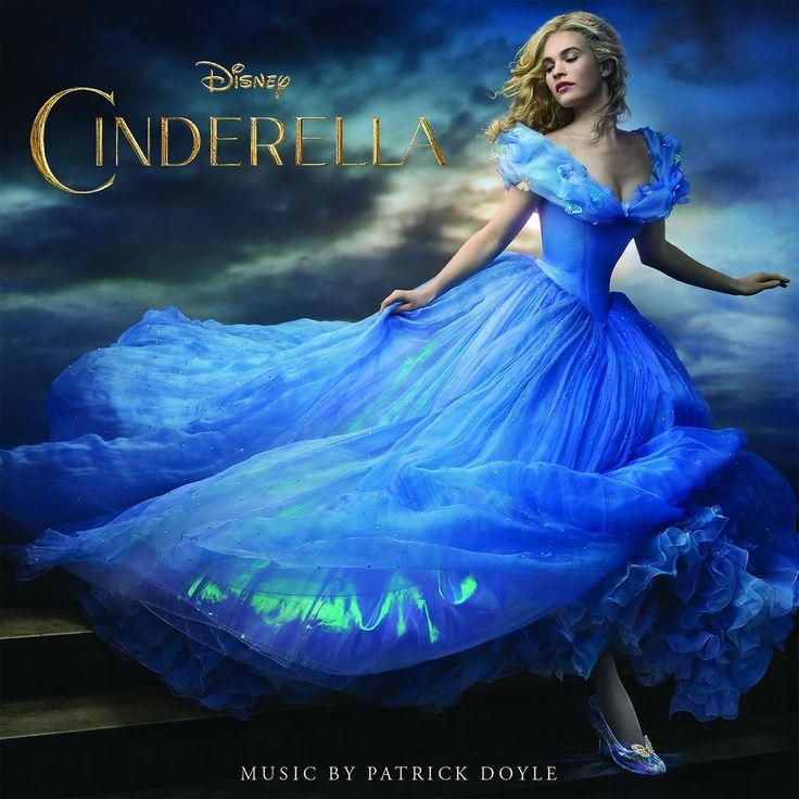 Cinderella: Original Motion Picture Soundtrack...and the movie when it comes out too of course!!!