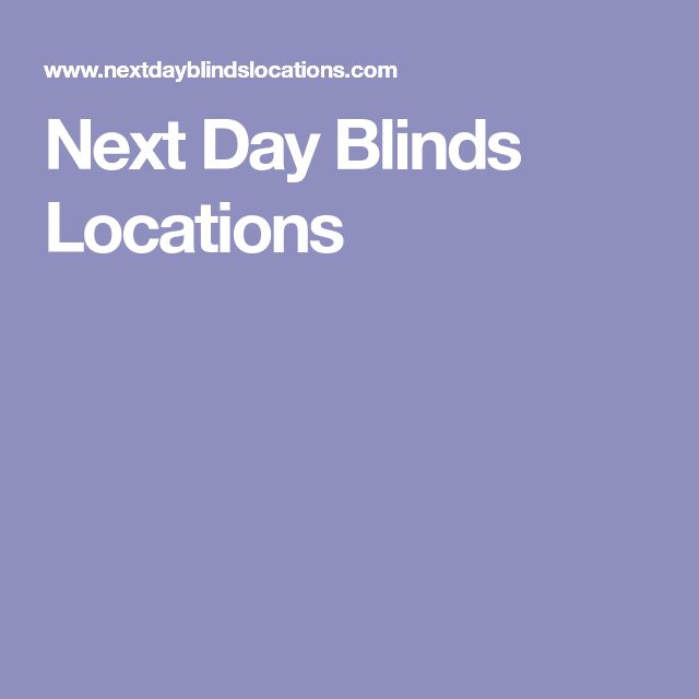 Next Day Blinds Locations