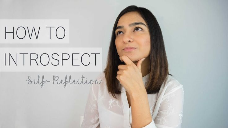 How to Self Reflect | Introspection