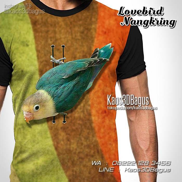KAOS KICAU MANIA, Kaos BURUNG, Kaos LOVEBIRD, Kaos Lovebird Parblue, WA : 08222 128 3456, LINE : Kaos3DBagus, https://kaos3dbagus.wordpress.com/2016/03/25/kaos-lovebird-mania-3d-kaos-klub-burung-lovebird-kicau-mania-3d/