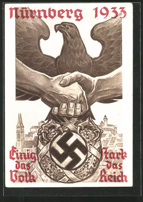 old postcard: AK Nürnberg, Reichsparteitag d. NSDAP 1933, Einig das Volk-stark das Reich, Reichsadler mit Hakenkreuz