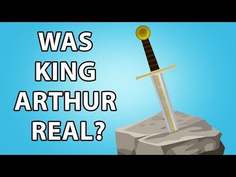 Was King Arthur Real?