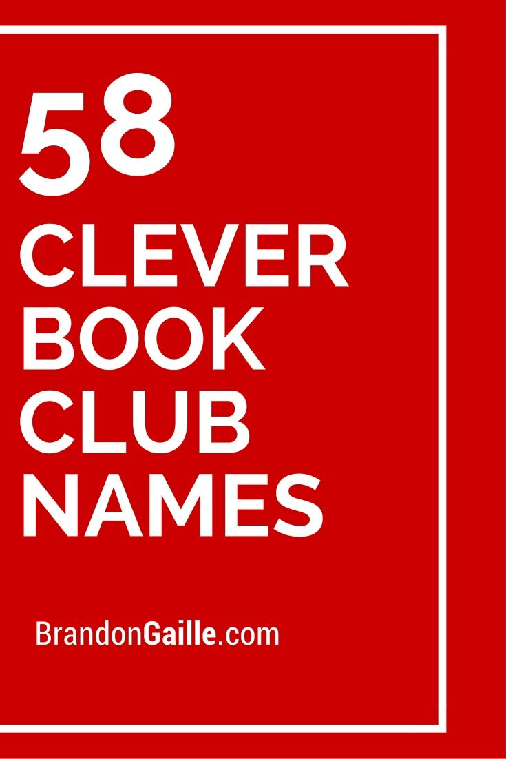 58 Clever Book Club Names