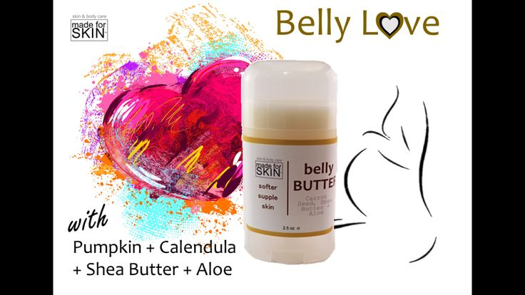 Natural Belly Butter soften skin and help prevent stretch marks. Contains Pumpkin Seed Oil and Calendula! 100% natural